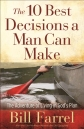 10 Best Decisions a Man Can Make